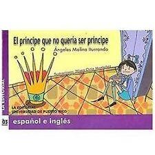 El príncipe que no quería ser príncipe (Dos Lenguas/ Two Languages) (S-ExLibrary