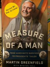 2019 SIGNED Measure of a Man: From Auschwitz Survivor to Presidents M Greenfield