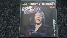 Brian Connolly/ The Sweet - Take away the music 7'' Single Germany