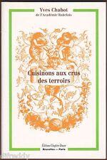 Cuisinons aux Crus des Terroirs, Recettes Cidre, Vins, Alcools, Chabot, Rabelais