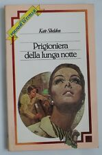 PRIGIONIERA DELLA LUNGA NOTTE  - KATE SHELDON - 1981