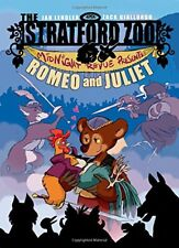 The Stratford Zoo Midnight Revue Presents Romeo and Juliet by Ian Lendler
