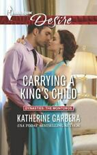 Carrying a King's Child by Katherine Garbera (Harlequin Desire 2015)