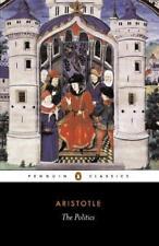 The Politics (Classics) by Aristotle | Paperback Book | 9780140444216 | NEW