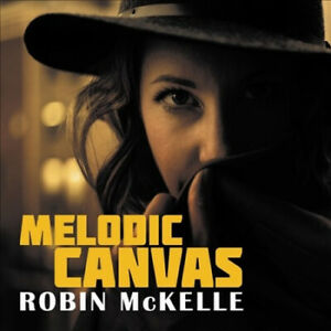 Melodic Canvas by Robin McKelle