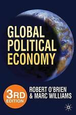 Global Political Economy 3rd edition by Robert O Brien...