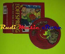 CD Singolo THE OFFSPRING Pretty fly 1998 SONY MUSIC 0166633219  mc dvd (S7*)