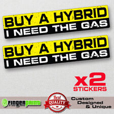 BUY A HYBRID Funny Bumper Sticker Vinyl Decal Car Truck Fit Dodge WINDOW 4X4 JDM