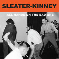 Sleater-Kinney : All Hands On the Bad One CD Remastered Album (2014) ***NEW***