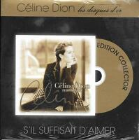 """CD CARDSLEEVE CÉLINE DION S'IL SUFFISAIT D'AIMER (GOLDMAN) """"LES DISQUES D'OR 12T"""