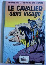 BD ALBUM TIMOUR 10 - LE CAVALIER SANS VISAGE - EO 1961 - SIRIUS