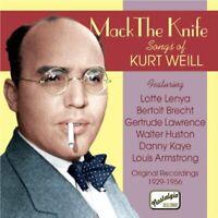 Kurt Weill - Mack the Knife  Songs of Kurt Weill [CD]