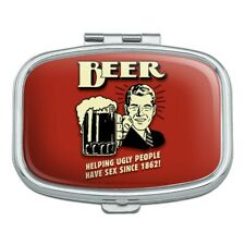 Beer Helping Ugly People Have Sex Since 1862 Funny Rectangle Pill Case Box
