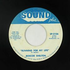 Northern Soul 45 - Roscoe Shelton - Running For My Life - Sound Plus - mp3