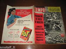 RIVISTA TEMPO 1956/47=UNGHERIA BUDAPEST=GLORIA VILLAR=RAF VALLONE MARIA SCHELL=