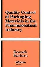 Quality Control of Packaging Materials in the Pharmaceutical Industry Hardcover