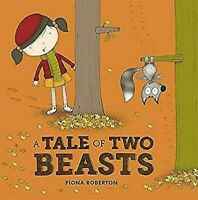 A Tale Of Two Beasts por Roberton, Fiona