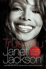 True You: A Journey to Finding and Loving Yourself, Janet Jackson, Good Conditio
