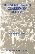 North Wales Quarrymen (Studies in Welsh History), , Jones, R. Merfyn, Good, 1999