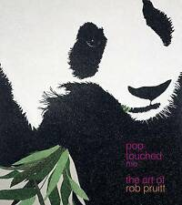 Pop Touched Me: The Art of Rob Pruitt by Rob Pruitt, Jeffrey Deitch (Hardback, 2