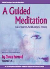 A Guided Meditation (Divinity) By Glenn Harrold.