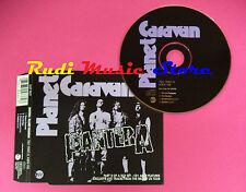 CD singolo Pantera Planet Caravan EUROPE 1994 no vhs lp mc(S18)
