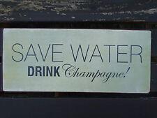 "Vintage Metal Sign ""SAVE WATER DRINK CHAMPAGNE"" TIN SIGN METAL PLAQUE"