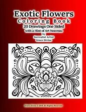 Exotic Flowers Coloring Book 20 Drawings One Sided with a Hint of Art Nouveau...