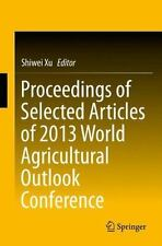 Proceedings of Selected Articles of 2013 World Agricultural Outlook...