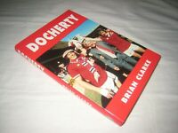 SCARCE DOCHERTY * Signed by Tommy Docherty * Brian Clarke FIRST DW 1991 FINE