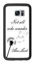 Not All That Are Lost Wander White And Black For Samsung Galaxy S7 Edge G935 Cas