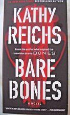 Bare Bones : A Novel by Kathy Reichs (2017, Paperback)