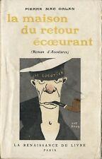 RARE EO 1912 PIERRE MAC ORLAN + GUS BOFA : LA MAISON DU RETOUR ÉCOEURANT
