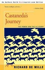 Castaneda's Journey: The Power and the Allegory: By Richard de Mille