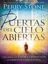 Puertas Del Cielo Abiertas : Caminar en el Favor de la Bendición y la Oración C…