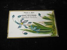 1800's Philip F May Beef Butcher Oxford Market Floral Victorian Trade Card