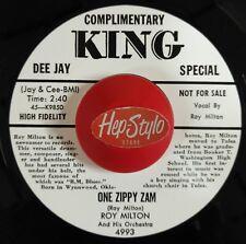 ROY MILTON 45 RE - ONE ZIPPY ZAM - KING GREAT 1956 BLACK JIVER LISTEN!!