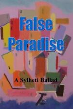 False Paradise : The Tale of King Shaddad by Pir Azmot Ali (2015, Paperback)