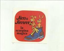 sticker adesivo JIM & JIMMY LA SCARPINA MAGICA