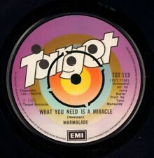 """Marmalade(7"""" Vinyl)What You Need Is A Miracle-Target-TGT 113-UK-1976-VG/Ex+"""