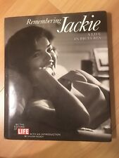 Remembering Jackie: A Life in Pictures by Life Magazine Editors. 1994, 1st hc/dj