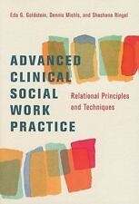 Advanced Clinical Social Work Practice : Relational Principles and Techniques...