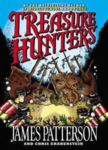 Treasure Hunters (Treasure Hunters (1)) by Patterson, James, Grabenstein, Chris
