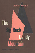 The Big Rock Candy Mountain by Wallace Stegner (American Century Series)