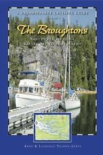 Dreamspeaker Cruising Guide Series: The Broughtons: Vancouver Island--