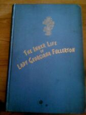 The Inner Life of Lady Georgiana Fullerton Scarce First Edition