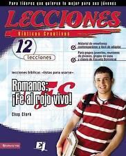 NEW Lecciones Bíblicas Creativas para Jóvenes sobre Romanos by Chap Clark