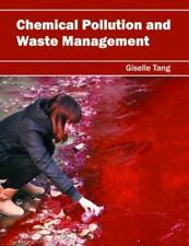 Chemical Pollution And Waste Management