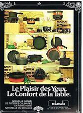 Publicité Advertising 1979 La Poterie Culinaire en fonte Staub