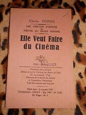 ELLE VEUT FAIRE DU CINEMA  - Charles FORGE - 1947